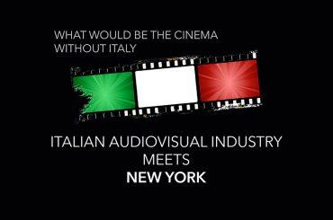 THE ITALIAN AUDIOVISUAL INDUSTRY IN NEW YORK